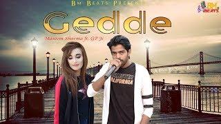 Gedde |गेडे|Haryanvi Song 2019 |Masoom Sharma Latest New Songs |Gp Ji |Himanshu & Neha| Bm Beats