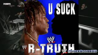 WWE: R-Truth 10th Theme Song - U Suck (iTunes) [High Quality + Download Link] ᴴᴰ