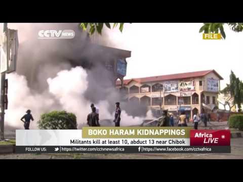 Boko Haram militants kill at least 10, abduct 13 near Chibok