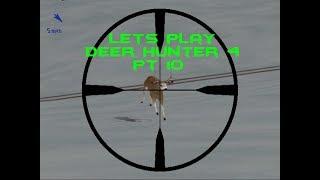 let's play Deer Hunter 4 pt 10