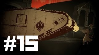 Assassin's Creed Chronicles: Russia [Part 15] - Assassin-Chasing Tank