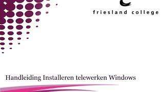 Handleiding installeren telewerken windows