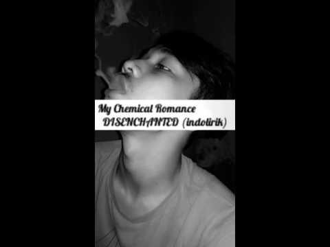 My Chemical Romance - Disenchanted ( indo lirik)