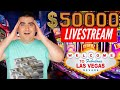 $50,000 High LIMIT Huge LIVE STREAM Slot Play From LAS ...