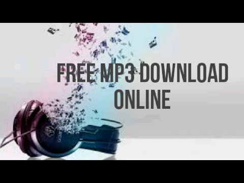 Top 3 Best Sites for Free Mp3 Download Online 2017