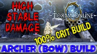 ARCHER BOW BUILD 100% CRIT, MORE DAMAGE AND STABILITY! - Toram Online