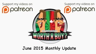 June 2015 Monthly Update - Looking back through June and forward to July.