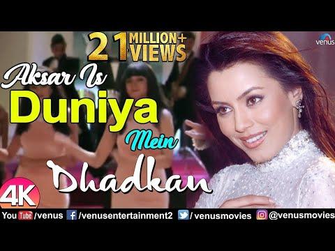 Aksar Is Duniya Mein - 4K Video Song | Dhadkan | Akshay Kumar | Suniel Shetty | Mahima Chaudhary