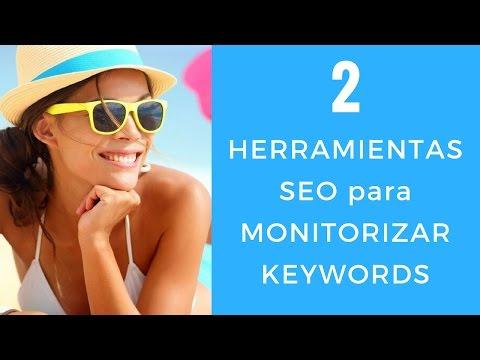 2 SEO Tools para Monitorizar  Keywords