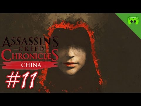 Assassins Creed Chronicles: China # 11 - « Den Turm sprengen » Let's Play AC: China| FULLHD