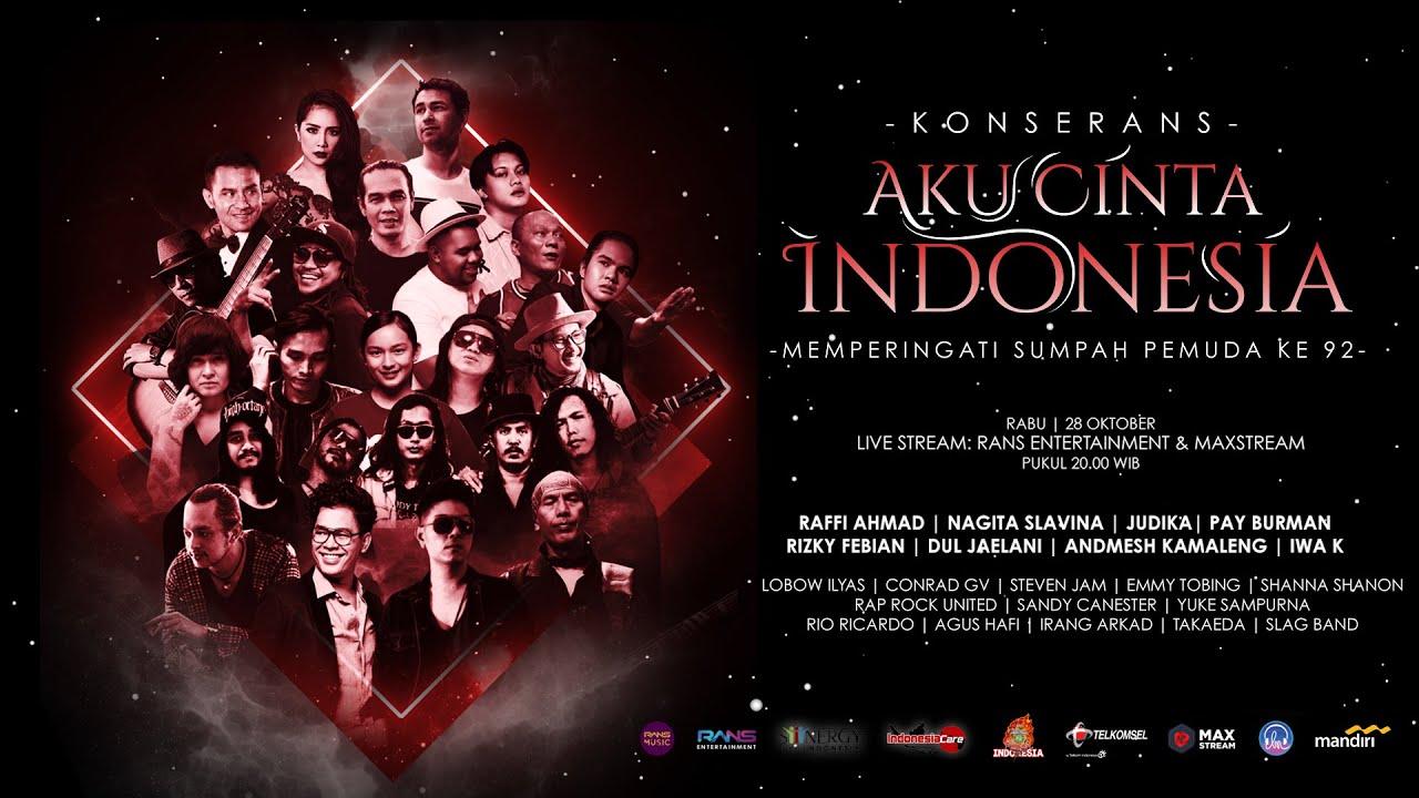 OPENING ACT - KONSER AKU CINTA INDONESIA