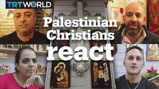 Palestinian Christians under Israeli occupation speak out