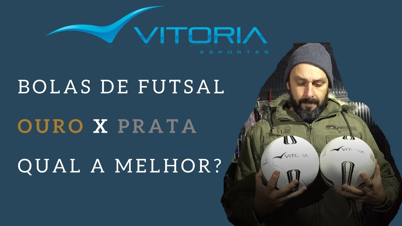 89b7e6b49c Bolas De futsal Vitoria Ouro x Prata. Qual a melhor para você  - YouTube