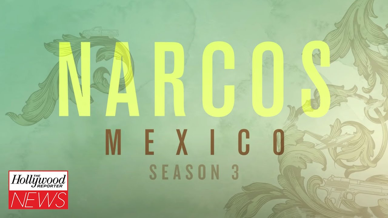 Download 'Narcos: Mexico' Will End With Season 3 at Netflix I THR News