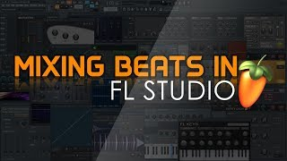 Music Talk EP. 2 | Tutorial: How to mix your beats in FL Studio to get PRO quality