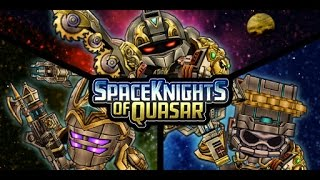 Spaceknights Of Quasar Trailer - Free-to-Play