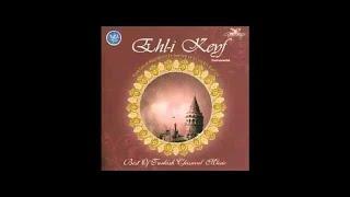 EHL İ KEYF TÜM ALBÜM 43 DAKİKA (Turkish Of Music)