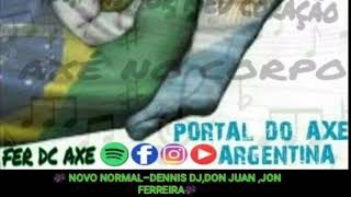 NOVO NORMAL-DENNIS DJ,DON JUAN,JON FERREIRA