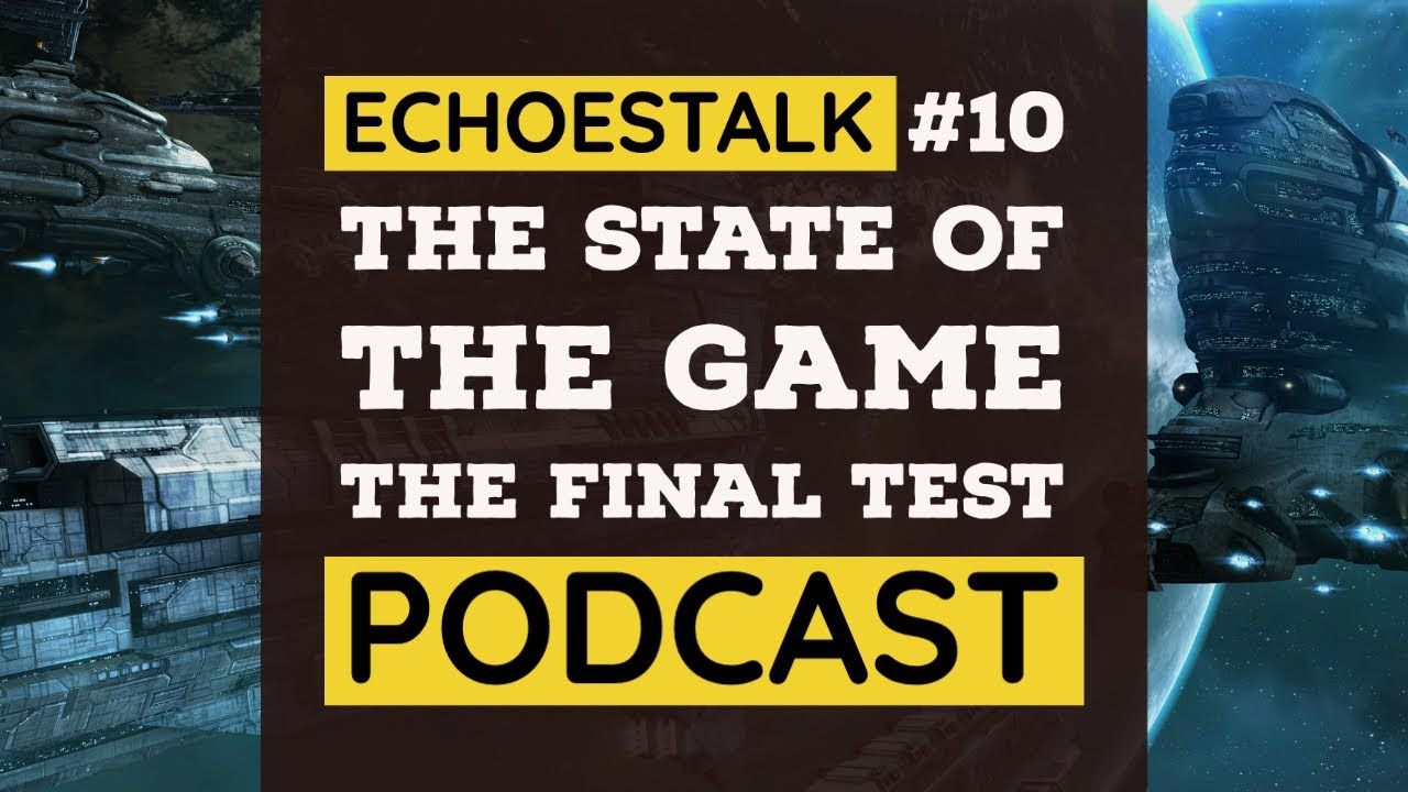 ECHOESTALK #10 | State Of The Game | EVE Echoes