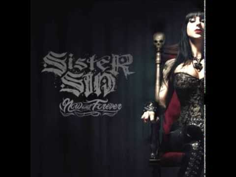 Music video Sister Sin - In It for Life