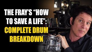 """The Fray """"How to Save a Life"""" In Depth Drum Recording Breakdown"""