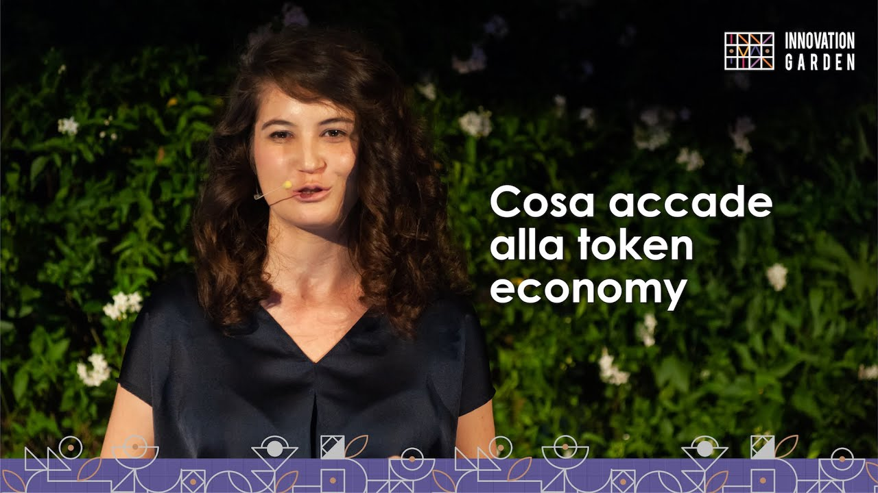 Cosa accade alla token economy | Marta Ghiglioni | Innovation Garden