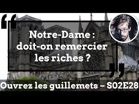 Usul. Notre-Dame : Doit-on Remercier Les Riches ?