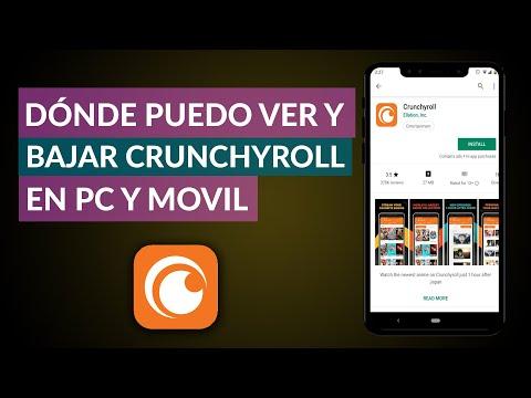 Donde Puedo ver y Descargar Crunchyroll en mi PC y en mi Móvil