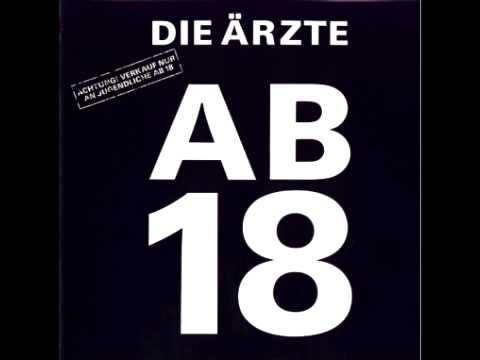Die Ärzte - Ab 18 (Full Album)