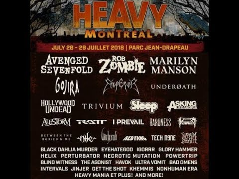 'Heavy Montreal' festival 2018 feat. A7X,Rob Zombie, Gojira, and Manson + more...!