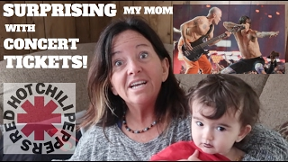 Surprising My Mom With RHCP Tickets!