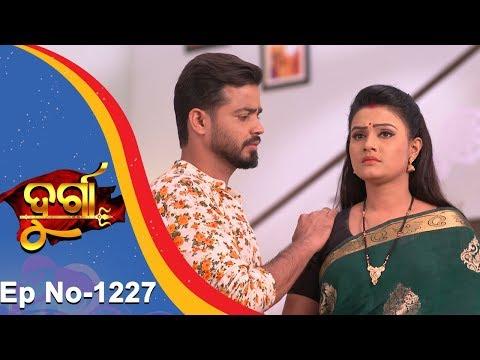 Durga | Full Ep 1227 | 13th Nov 2018 | Odia Serial - TarangTV