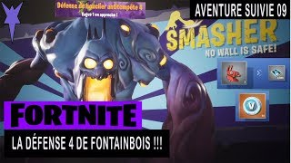 FORTNITE - SAUVER THE WORLD - FONTAINEBOIS DEFENSE 4 !!!