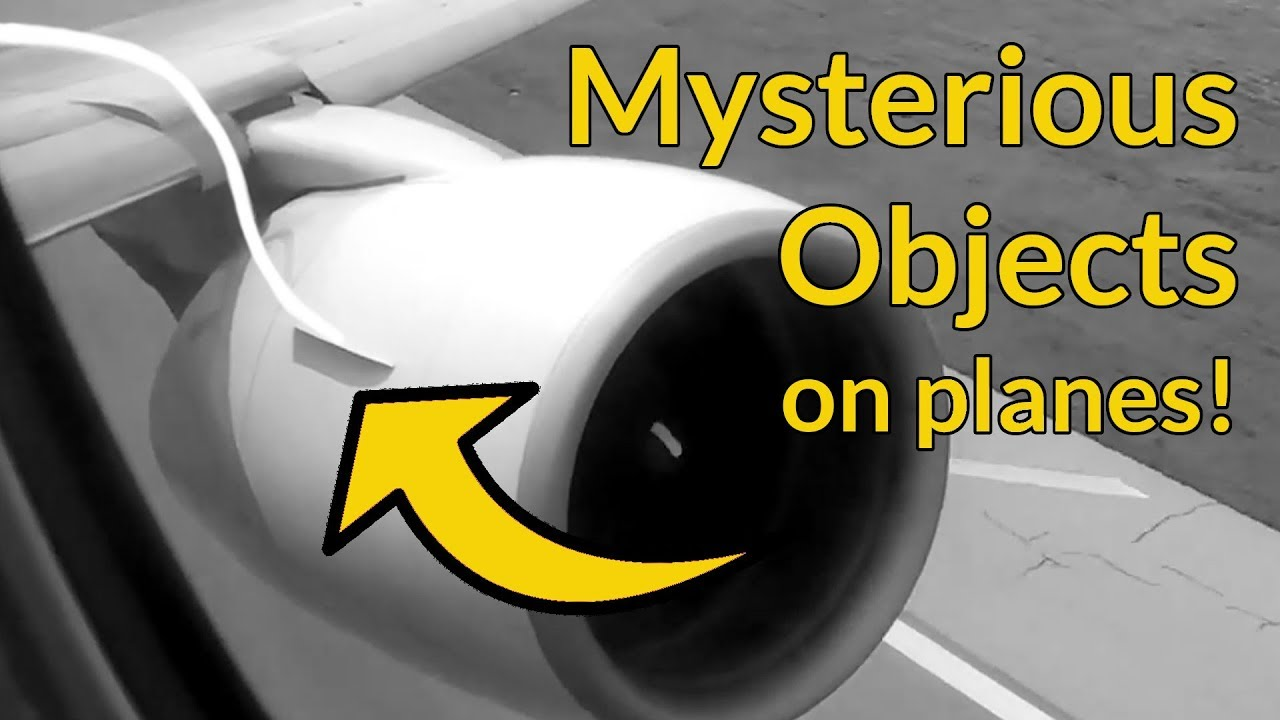 Mysterious Objects On Planes Nacelle Strakes By Captain Joe Youtube