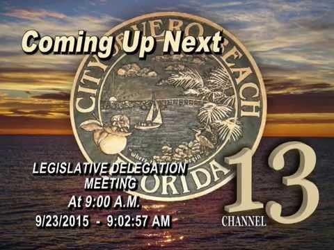 LEGISLATIVE DELEGATION MEETING FOR INDIAN RIVER COUNTY - 9/23/2015