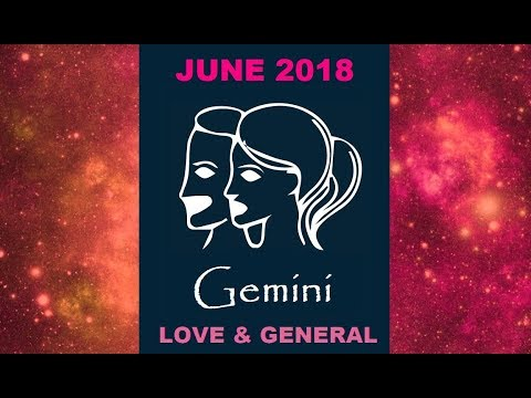 GEMINI THEY WANNA TALK! 💕 LOVE & GENERAL JUNE 2018 MONTHLY
