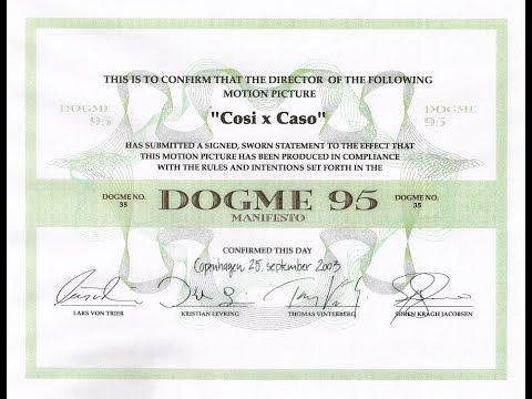 """Film: """"COSÌ X CASO – DOGMA 95"""" (versione integrale)"""