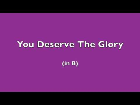 You Deserve The Glory (B) - Terry MacAlmon
