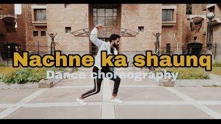 Nachne ka shaunq hai || Dance choreography || MD vishal chauhan