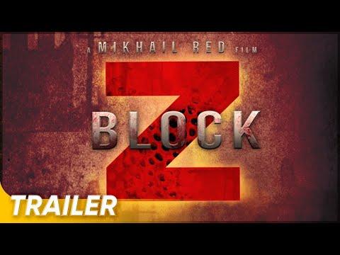 Block Z Trailer | Mikhail Red | 'Block Z'