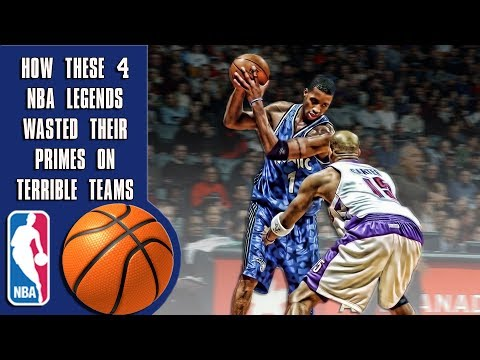 How these 4 NBA legends wasted their primes on terrible teams!
