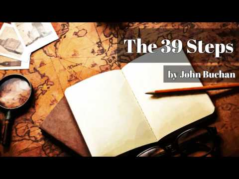 The 39 Steps by John Buchan (Richard Hannay #1)