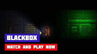 BlackBox · Game · Walkthrough