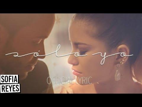Sofia Reyes - Solo Yo (feat. Prince Royce) (Official Lyric Video)