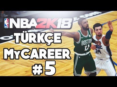TÜRKÇE NBA 2K18 MyCAREER #5 | KYRIE IRVING