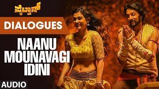 Naanu Mounavagi Idini Dialogue Pailwaan Kannada Dialogues Kichcha Sudeepa