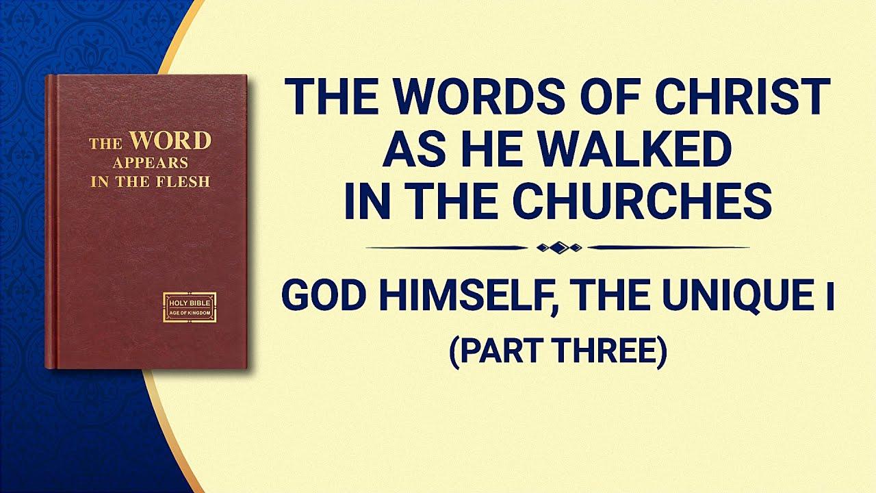 "The Word of God | ""God Himself, the Unique I: God's Authority (I)"" (Part Three)"