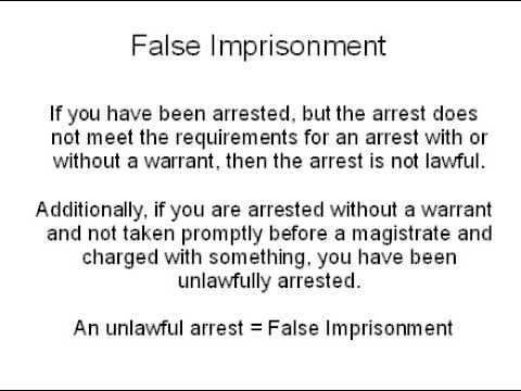 Know your rights - Arrest and False Imprisonment