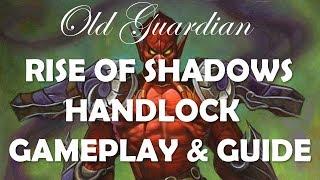 Handlock deck guide and gameplay (Hearthstone Rise of Shadows Warlock)