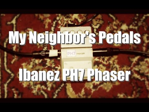 My Neighbors Pedals  Ibanez PH7 Phaser